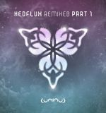 Hedflux - Revolve - Peak Remix Released